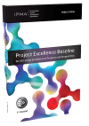 IPMA invites you to Webinar: Introduction to Project Excellence Award 2017 and Project Excellence Baseline